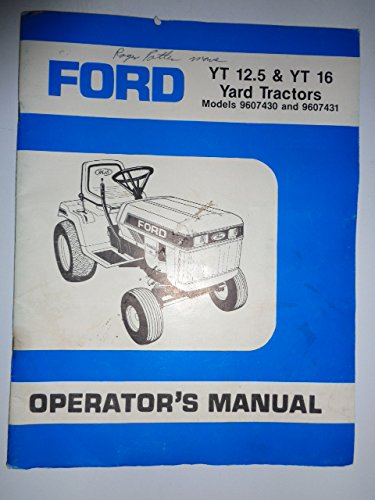 Ford Yt 12 5  U0026 Yt 16 Yard  Lawn Tractor Operators Owners